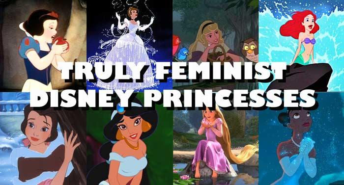 Truly Feminist Disney Princesses
